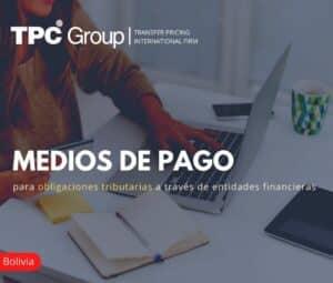 Medios de Pago para Obligaciones Tributarias a Través de Entidades Financieras
