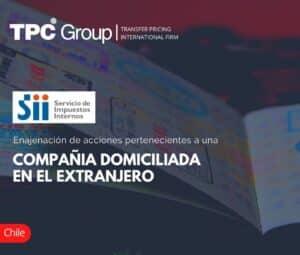 Enajenación de Acciones Pertenecientes a una Compañia Domiciliada en el Extranjero