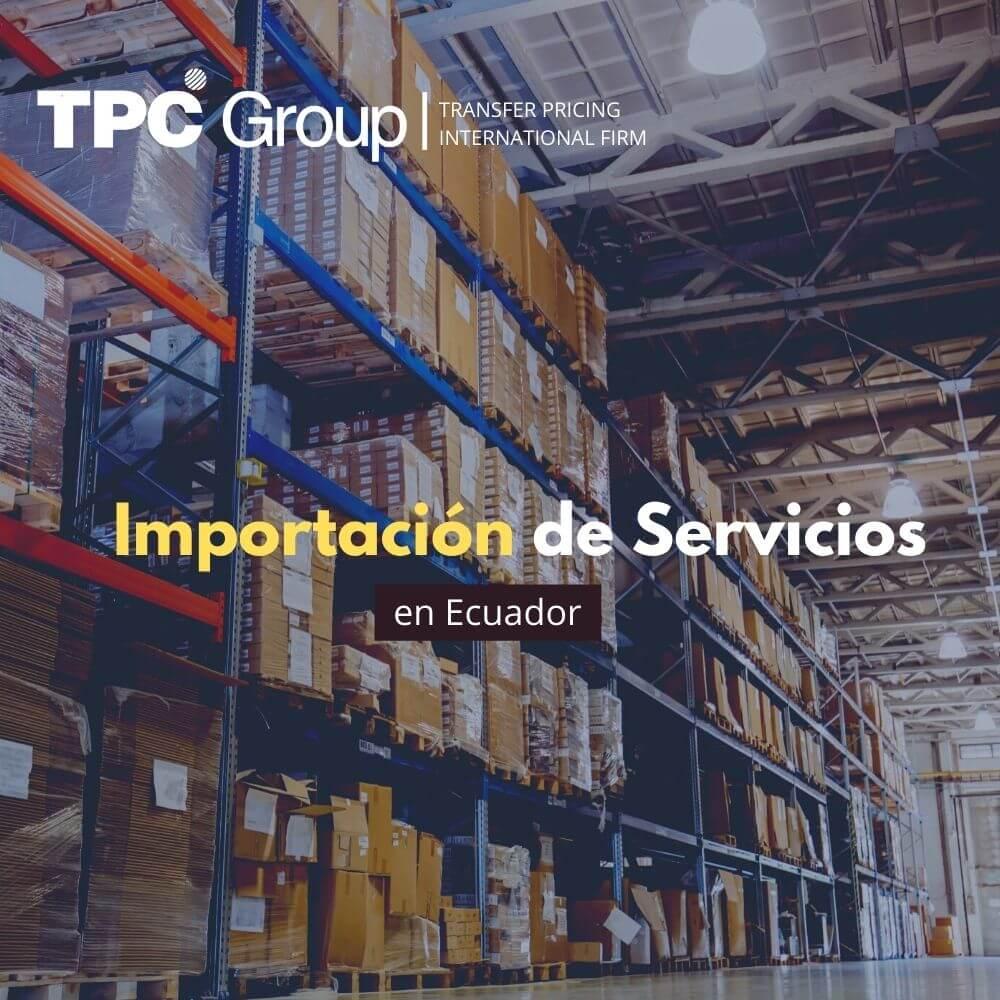 La importación de servicios en Ecuador