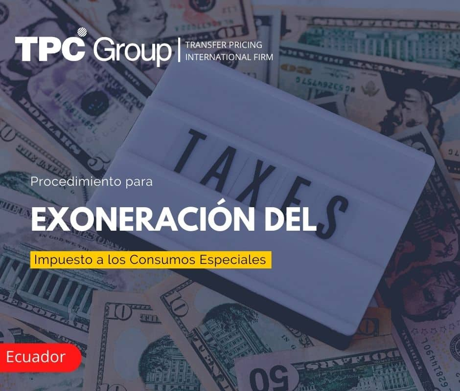 Procedimiento para Exoneración del Impuesto a los Consumos Especiales