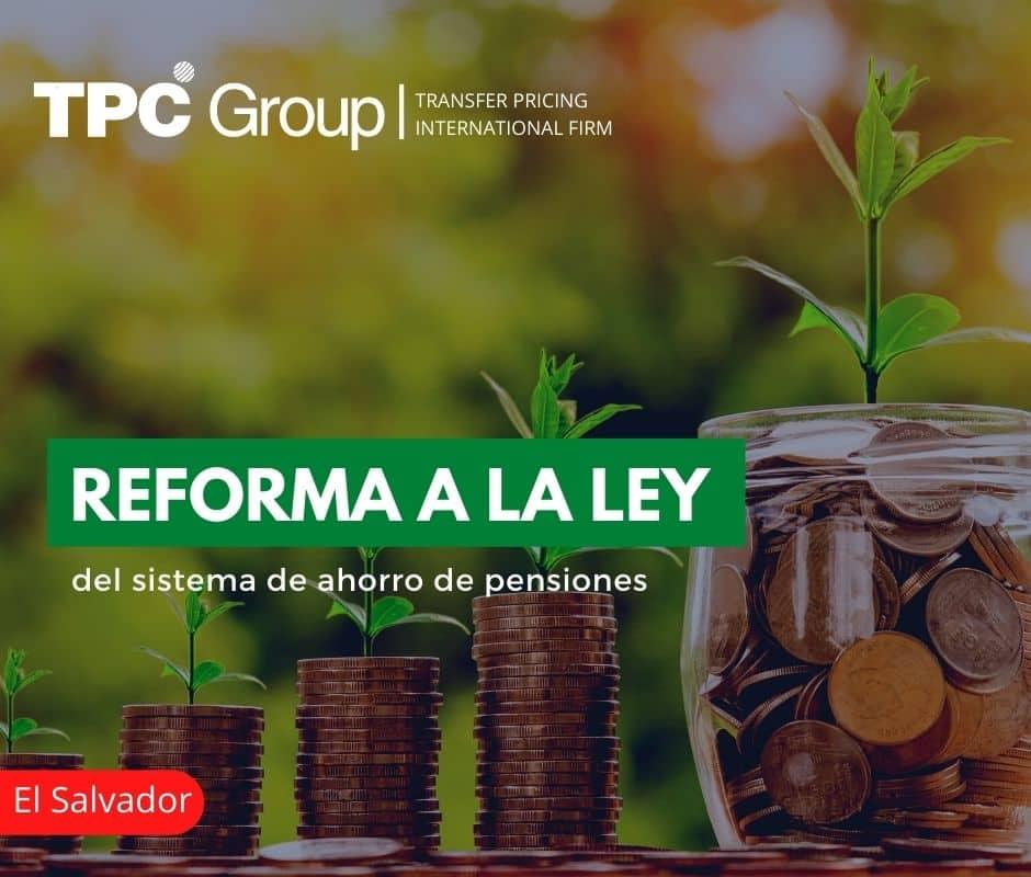 Reforma a la Ley del Sistema de Ahorro de Pensiones