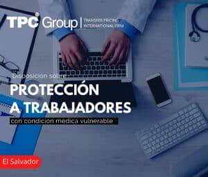 Disposición Sobre Protección a Trabajadores con Condición Médica Vulnerable