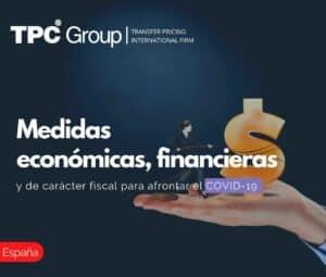 Medidas Económicas, Financieras y de Carácter Fiscal para Afrontar el Covid-19
