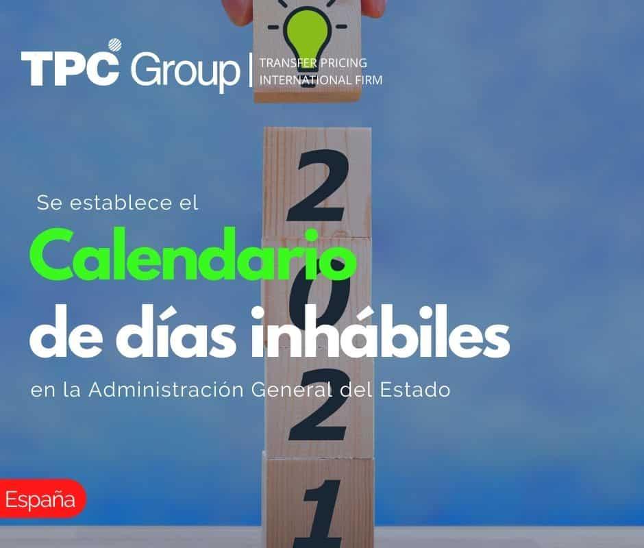 Se Establece el Calendario de Días Inhábiles en la Administración General del Estado