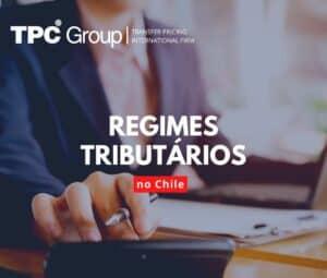 Novos Regimes Tributários no Chile