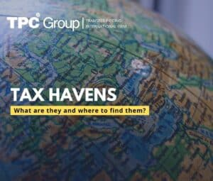 Tax Havens: What Are They and Where Can You Find Them?