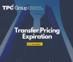 Transfer Pricing Expirations in Colombia