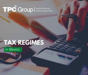 Types of Tax Regimes in Mexico