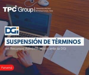 Suspensión de Términos en Recursos Administrativos ante la DGI