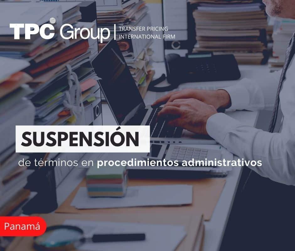 Suspensión de Términos en Procedimientos Administrativos