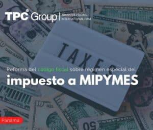 Reforma del Código Fiscal sobre Régimen Especial del Impuesto a MIPYMES