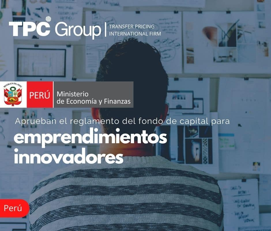 Aprueban el Reglamento del Fondo de Capital para Emprendimientos Innovadores