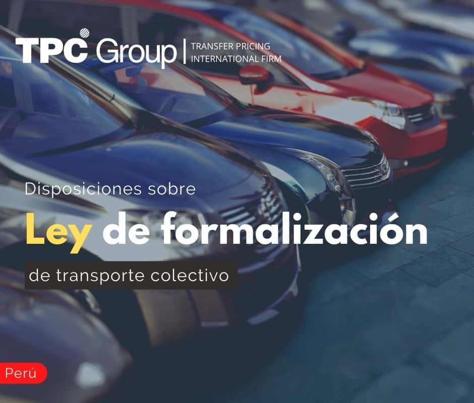 Disposiciones sobre Ley de Formalización del Transporte Colectivo