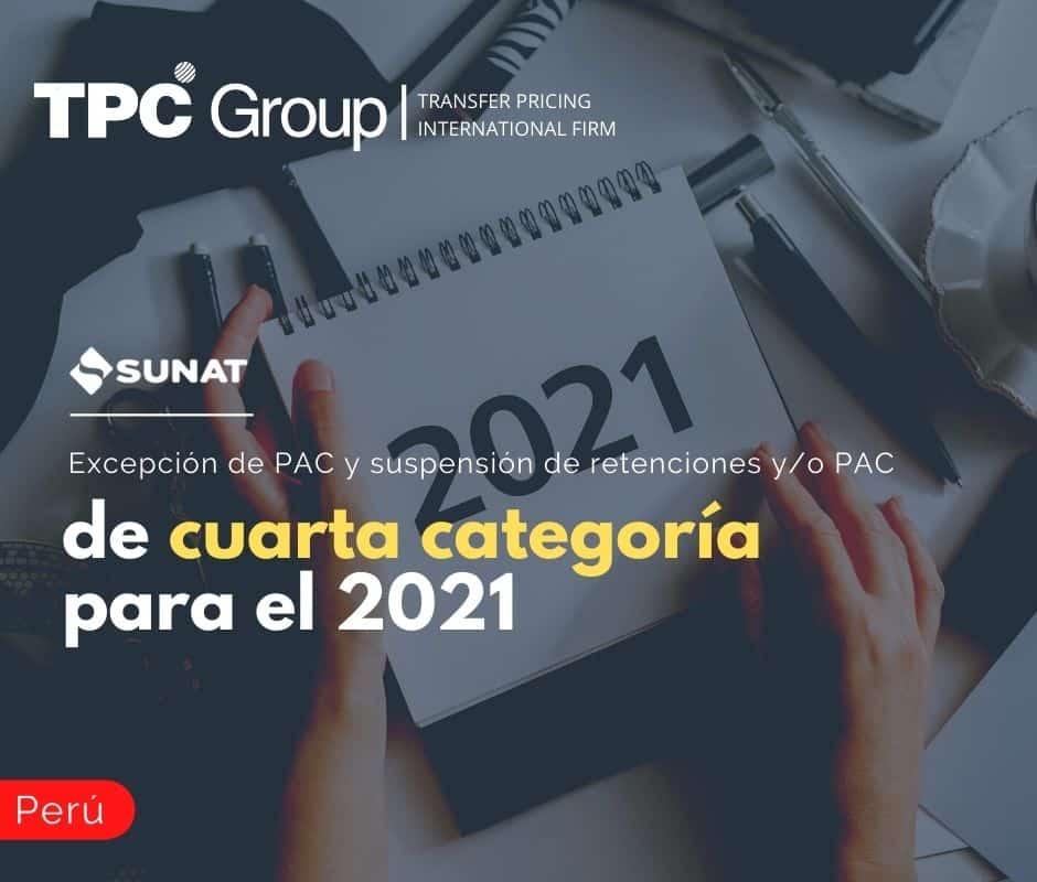 Excepción del PAC y Suspensión de Retenciones y/o PAC de Cuarta Categoría para el 2021