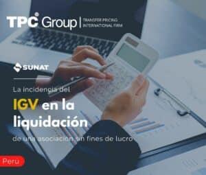 La Incidencia del IGV en la Liquidación de una Asociación Sin Fines de Lucro