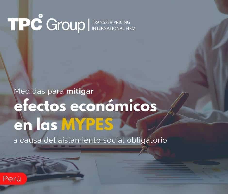 Medidas para Mitigar Efectos Económicos en las MYPES a Causa del Aislamiento Social Obligatorio