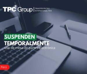 Suspenden Temporalmente Uso de Mesa de Partes Electrónica