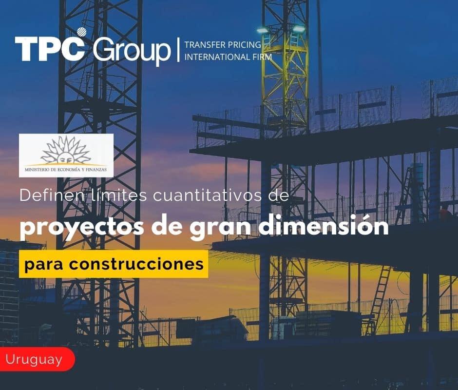 Definen Límites Cuantitativos de Proyectos de Gran Dimensión para Construcciones