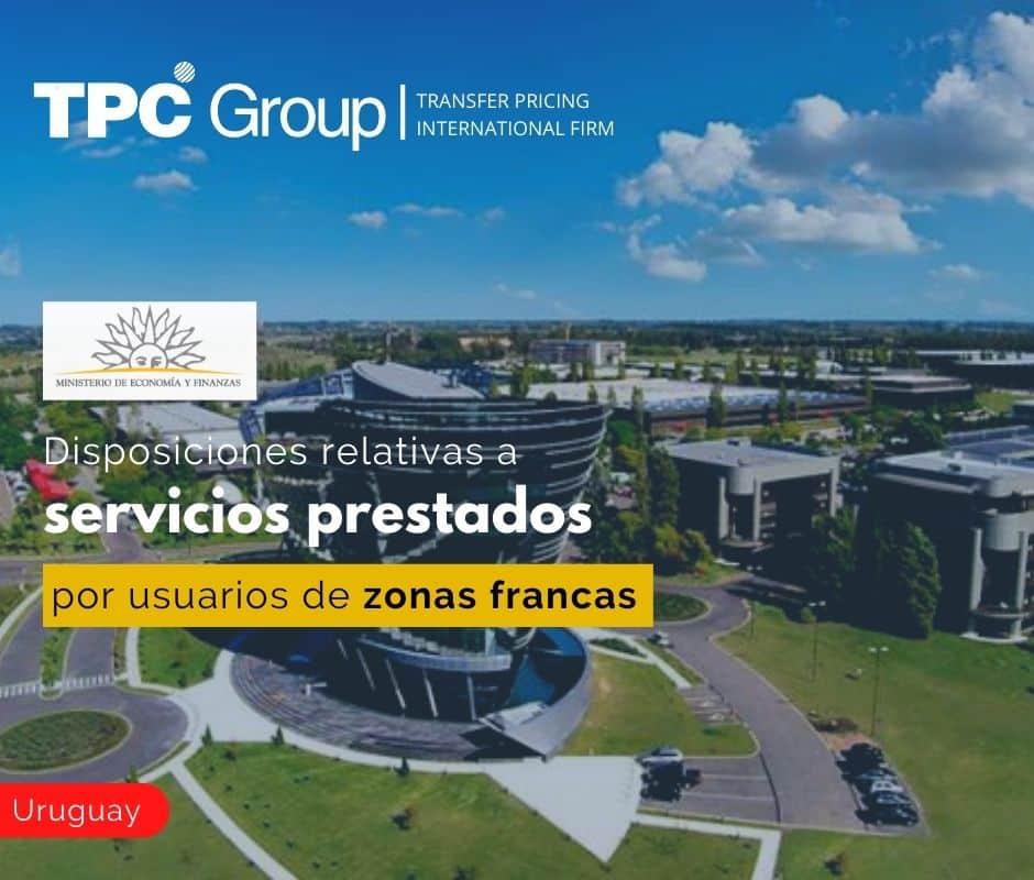 Disposiciones Relativas a Servicios Prestados por Usuarios de Zonas Francas