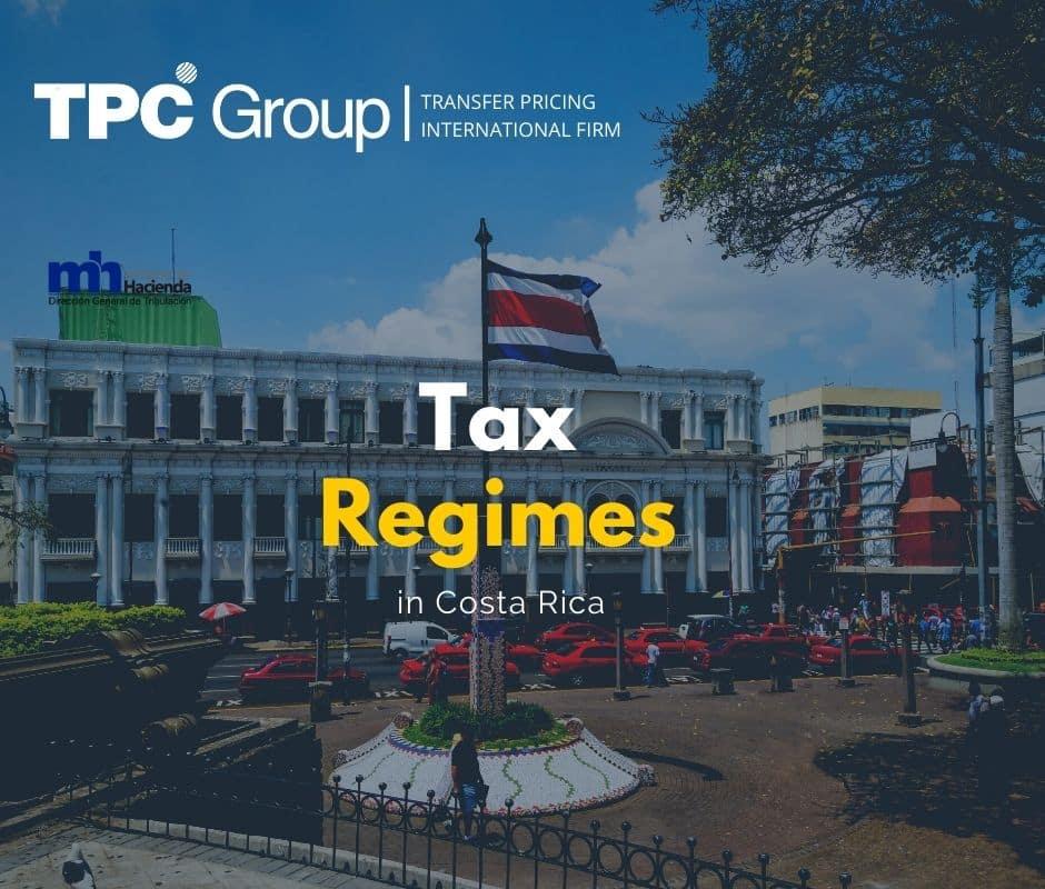 Tax Regimes in Costa Rica