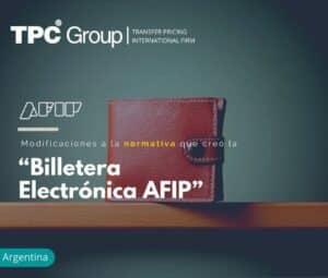 """Modificaciones a la normativa que creó la """"Billetera electrónica AFIP"""""""