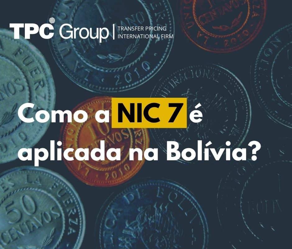 Como a NIC 7 é aplicada na Bolívia?