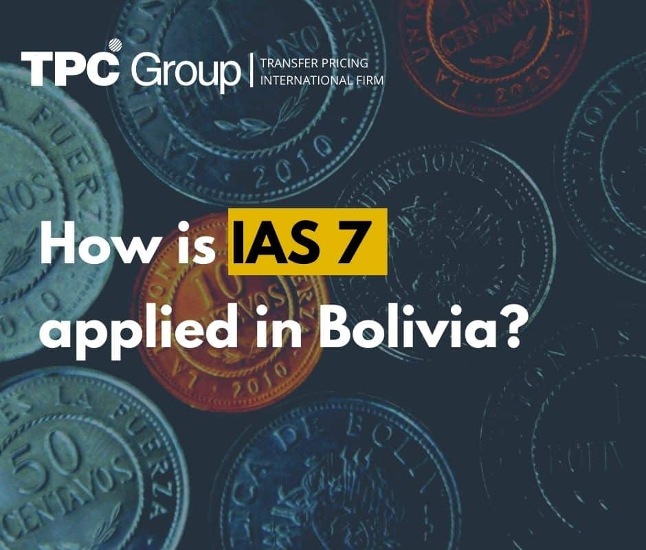 How is IAS 7 applied in Bolivia?