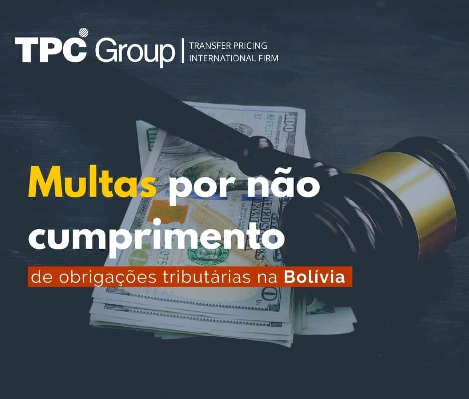 Multas por não cumprimento de obrigações tributarias na Bolívia