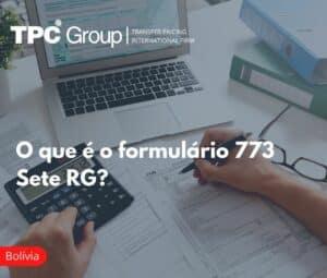 3 O que é o formulário 773 Sete RG Bolivia
