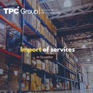 Importing Services in Ecuador: Digital Services