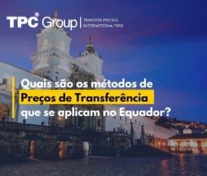Métodos de Preços de Transferência no Equador
