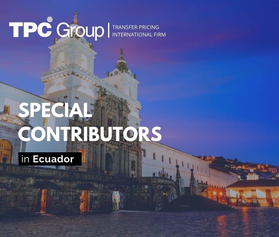 Special Taxpayers in Ecuador