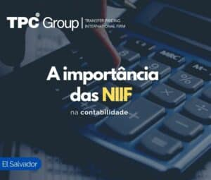 A importância das NIIF na contabilidade em El Salvador