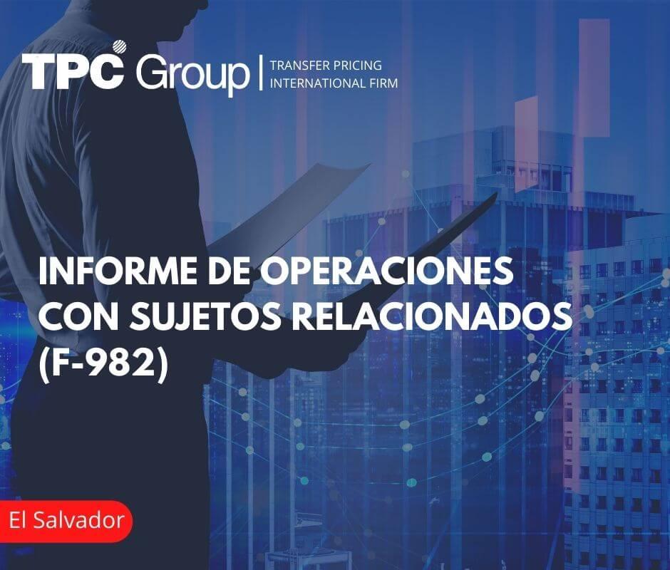 Informe de Operaciones con Sujetos Relacionados (F-982) en Salvador