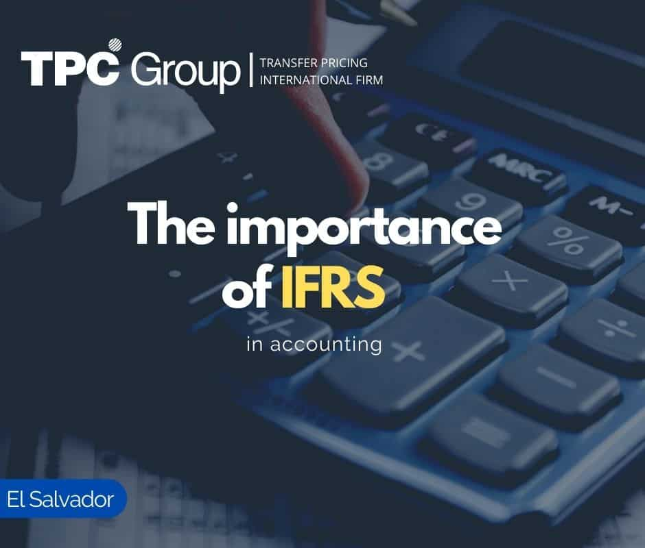 The Importance of IFRS in Accounting in El Salvador