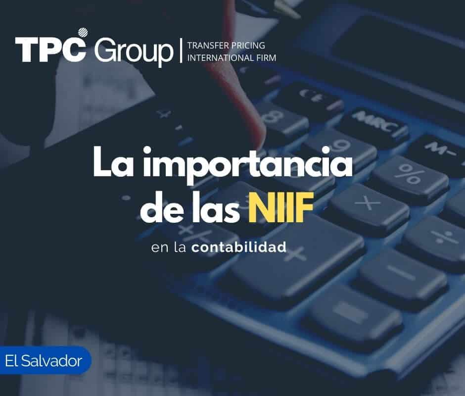 La importancia de las NIIF en la contabilidad en El Salvador