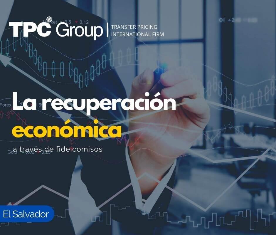 La recuperación económica a través de fideocomisos en El Salvador