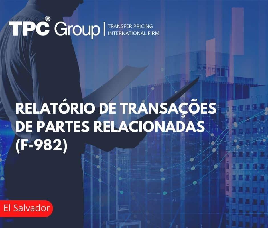 Relatório de Transações de Partes Relacionadas: Formulário 982