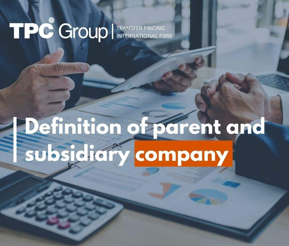 Definition of parent and subsidiary company