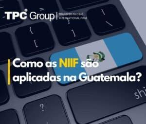 Como as NIIF são aplicadas na Guatemala?