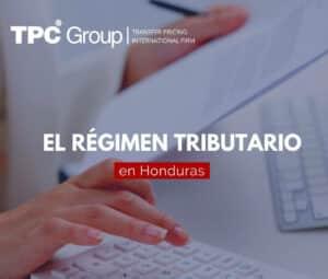 El régimen tributario en Honduras