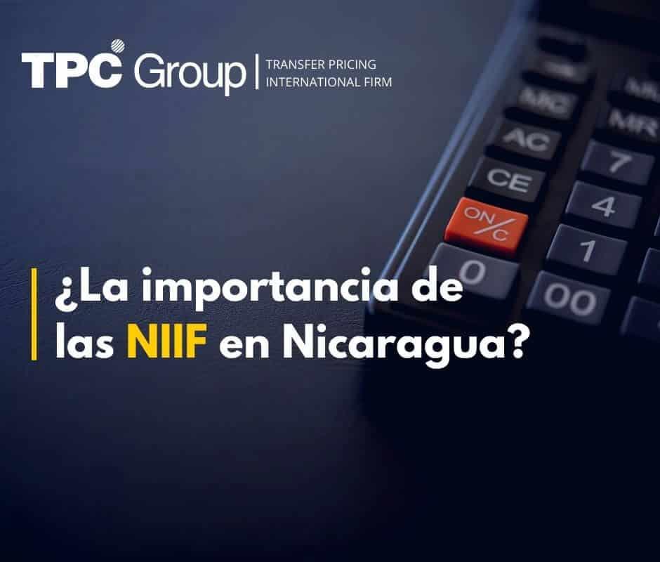 ¿La importancia de las NIIF en Nicaragua?
