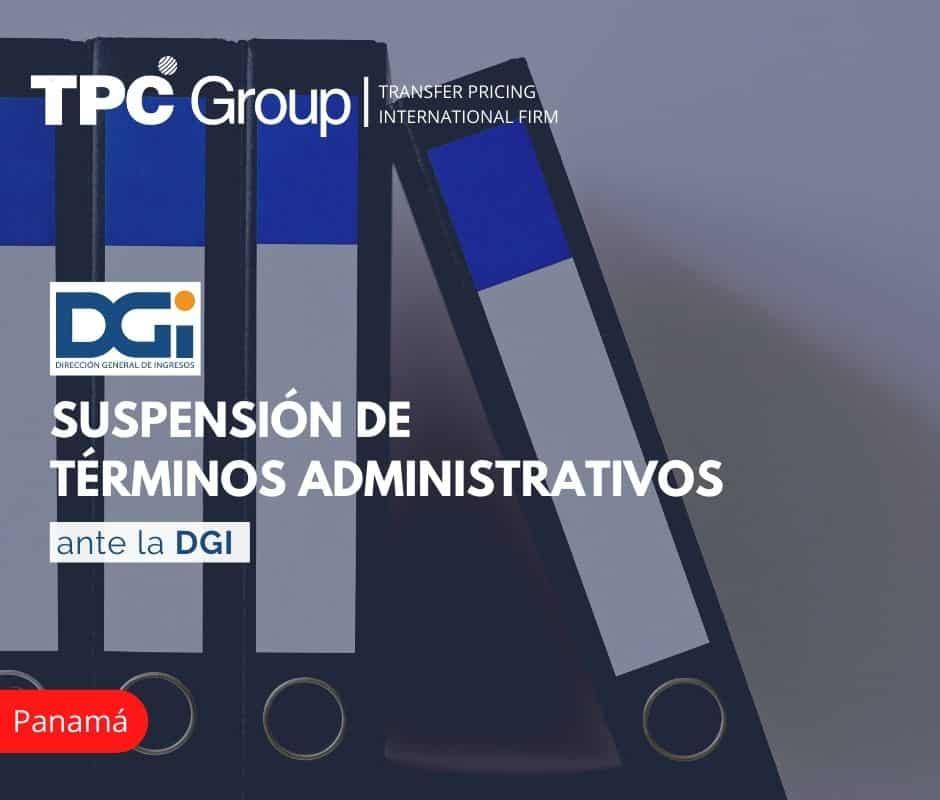 Suspensión de términos administrativos ante la DGI