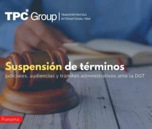 Suspensión de términos judiciales, audiencias y trámites administrativos ante la DGT