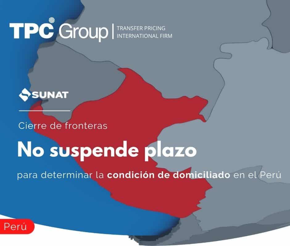 Cierre de fronteras no suspende plazo para determinar la condición de domiciliado en el Perú