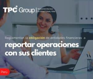 Reglamentan la obligación de entidades financieras a reportar operaciones con sus clientes