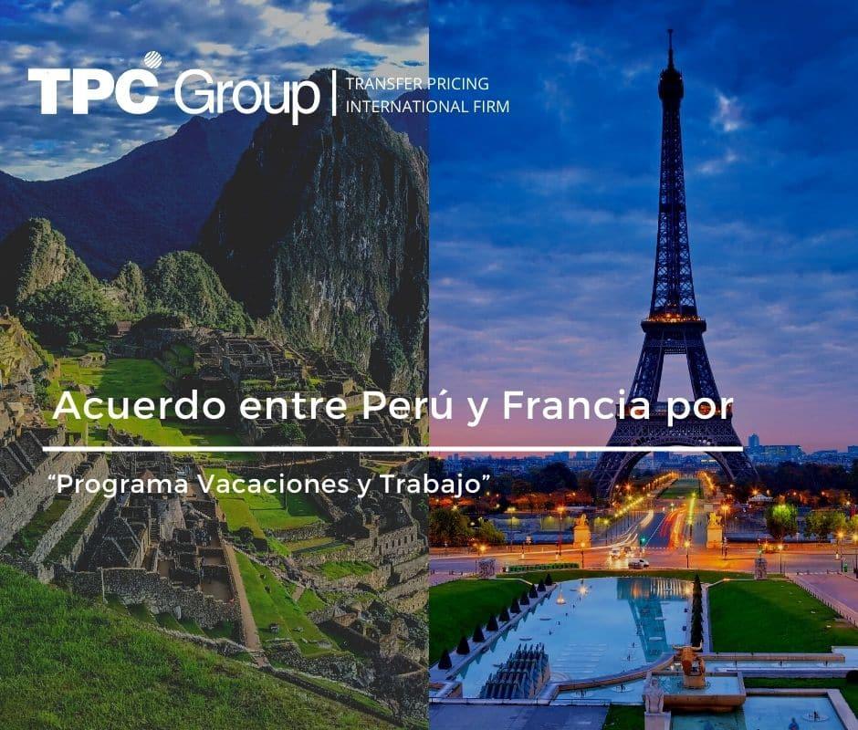 """Acuerdo entre Perú y Francia por """"Programa Vacaciones y Trabajo"""""""