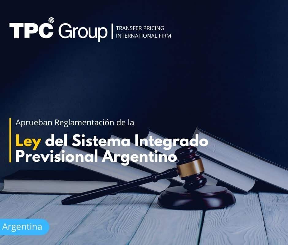 Aprueban Reglamentación de la Ley del Sistema Integrado Previsional Argentino