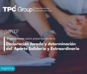 Disposiciones sobre presentación de la Declaración Jurada y determinación del Aporte Solidario y Extraordinario