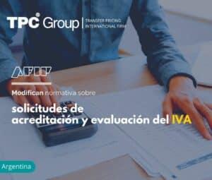 Modifican normativa sobre solicitudes de acreditación y evaluación del IVA